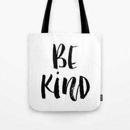 Be Kind watercolor modern black and white minimalist typography home room wall decor Tote Bag