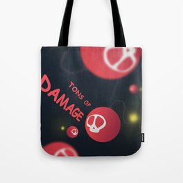 Tons of damage Tote Bag