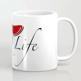 Wine Life Coffee Mug