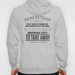 Perfection Hoody
