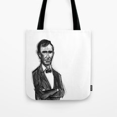 Abraham Lincoln Don't Have Time. Tote Bag