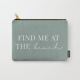 Find me at the beach / Words, Quotes / Pastel Wanderlust Typography art print Carry-All Pouch
