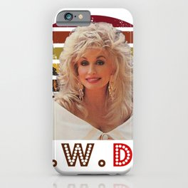 Sunset Dolly Parton WWDD, What would Dolly do, vintage Dolly iPhone Case