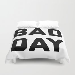 bad day Duvet Cover