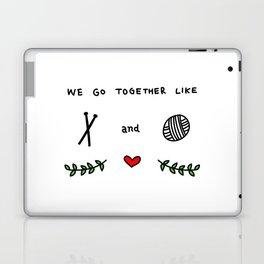 we go together like 3 Laptop & iPad Skin