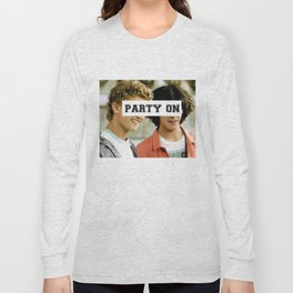Party on dude Long Sleeve T-shirt