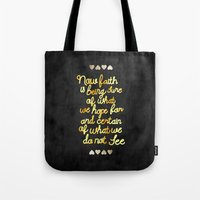 faith Tote Bags featuring Faith  by Perrin Le Feuvre