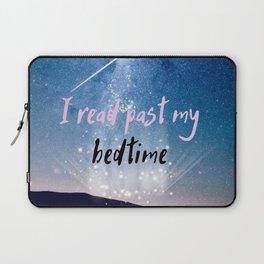 I Read Past My Bedtime Laptop Sleeve
