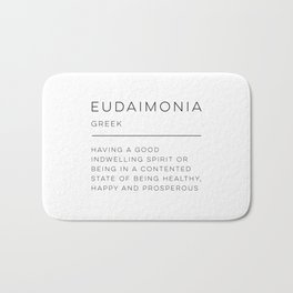 Eudaimonia Definition Bath Mat