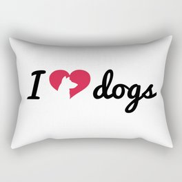 Fancy I Love Dogs Quote Rectangular Pillow