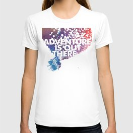 Adventure is Out there Art print T-shirt