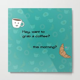 A Coffee Date Metal Print