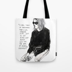 I was tired of pretending that I was someone else just to get along with people Tote Bag