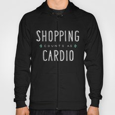 Shopping Counts As Cardio Hoody