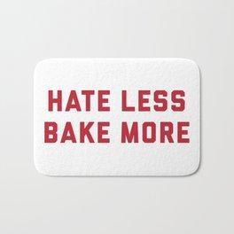 Hate Less Bake More Bath Mat