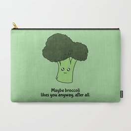 Maybe broccoli likes you anyway, after all Carry-All Pouch