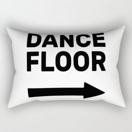 Dance Floor (arrow point right) Rectangular Pillow