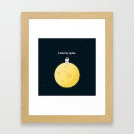 I need my space Framed Art Print