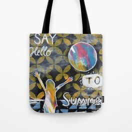 Say Hello to Summer Tote Bag