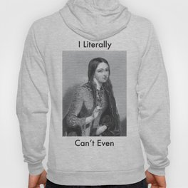 I Literally Can't Even Hoody