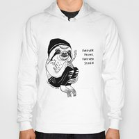 forever young Hoodies featuring FOREVER YOUNG by Shaltmira