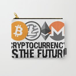 Cryptocurrency Is The Future Quote Carry-All Pouch
