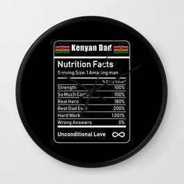Kenyan Dad Nutrition Facts Fathers Day Wall Clock