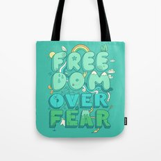 Freedom Over Fear Tote Bag