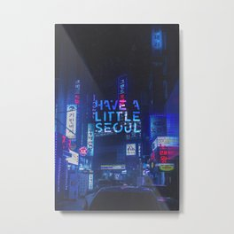 Have A Little Seoul - Typography on Photography Print Metal Print