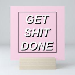 Get Sh*t Done #GirlBoss Mini Art Print
