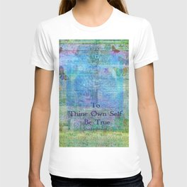 To Thine Own Self Be True Shakespeare Quote T-shirt