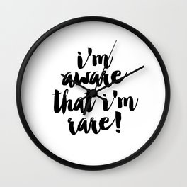 I'm aware that I am rare, Digital Print, Printable Wall Art, Printable Artwork, Wall Art Printables, Wall Clock