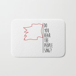 Do You hear The People Sing? - Red Flag? Bath Mat