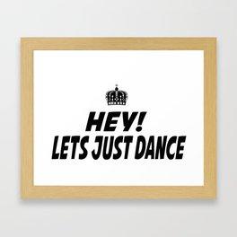 Lets Just Dance Framed Art Print