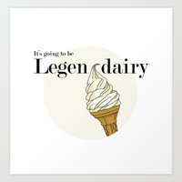 how i met your mother Art Prints featuring Legendairy - How I Met Your Mother by Tamsin Lucie