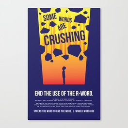 Some Words Are Crushing Canvas Print