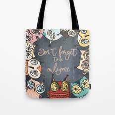 Don´t forget to be owlsome - Animal Owl Owls Fun illustration #Society6 Tote Bag