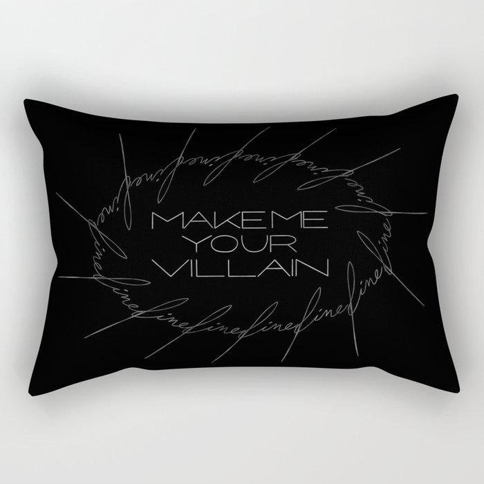 Make Me Your Villain - The Darkling Rectangular Pillow
