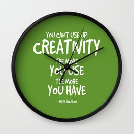 Creativity Quote - Maya Angelou Wall Clock