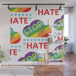 Stop HATE LGBT_01 by Victoria Deregus Wall Mural