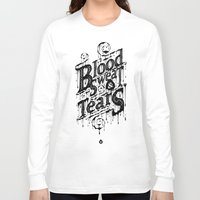 blood Long Sleeve T-shirts featuring Blood, Sweat, & Tears by 83 Drops