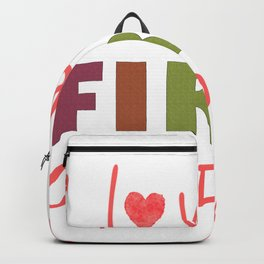 I Love My First Graders T-Shirt  Backpack