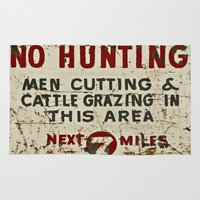 hunting Area & Throw Rugs featuring No Hunting! by Bruce Stanfield