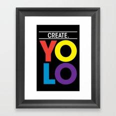 YOLO: Create. Framed Art Print