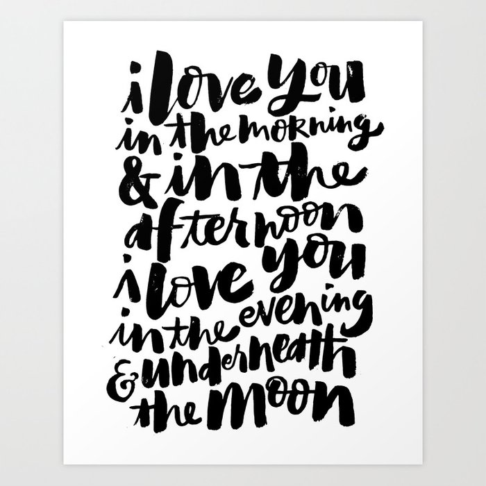 I love you in the morning Art Print by thewellkeptthing | Society6