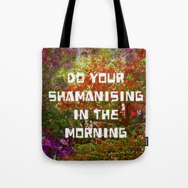 Do your Shamanising Tote Bag