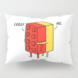 I'll Never Le Go Pillow Sham