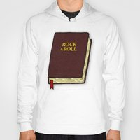 rock and roll Hoodies featuring Rock & Roll Bible by Josh LaFayette