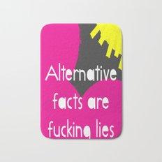 Alternative Lies are Fucking Lies Bath Mat