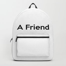 A Friend Backpack